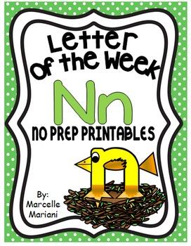 Letter of the week-LETTER N-NO PREP WORKSHEETS- LETTER N PACK