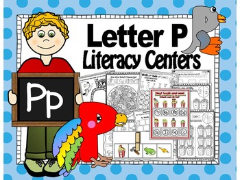 Letter of the week- Letter P Literacy Center Activities fo