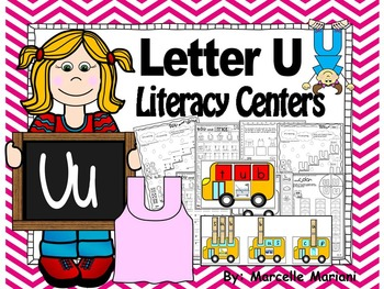 Letter of the week- Letter U Literacy Center Activities fo