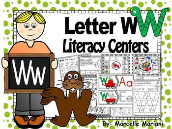 Letter of the week- Letter W Literacy Center Activities fo