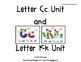 Letters Cc and Kk, An Alphabet Unit