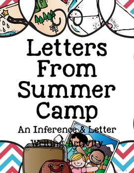 Letters From Summer Camp {An Inferencing & Letter Writing