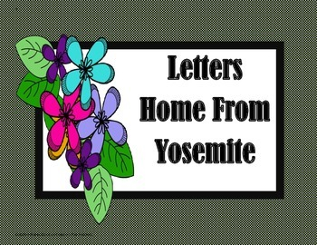 Letters Home From Yosemite - 4th Grade - Tri folds + Activities