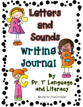Letters and Sounds Writing Journal (Preschool and Kindergarten)