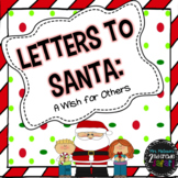 Letters to Santa: A Wish for Others