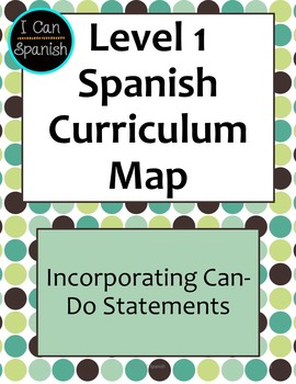 Level 1 Spanish Curriculum Map