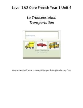 Level 1&2 Core French Year 1 Unit 4 Transportation Unit Bundle