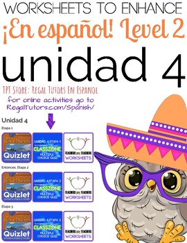 ¡En español! Level 2, Unidad 4