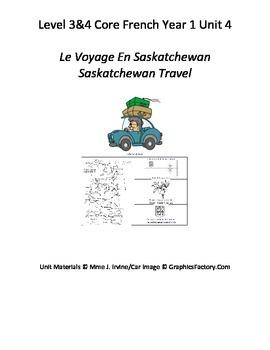Level 3&4 Core French Year 1 Unit 4 Travel in Saskatchewan