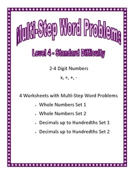 Level 4 Multi-Step Word Problems Standard Diff -Whole Numb