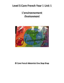 Level 5 Core French Year 1 Unit 1 Environment Unit Bundle