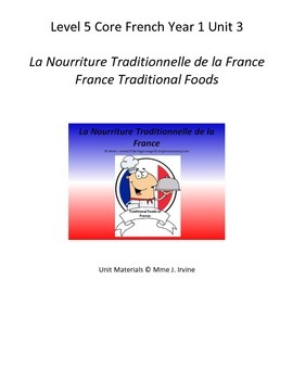 Level 5 Core French Year 1 Unit 3 France Cultural Foods Un