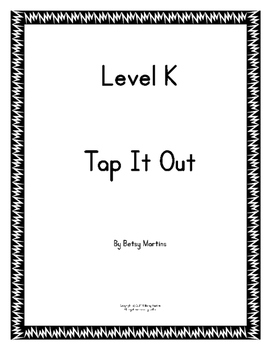Tap It Out Level K