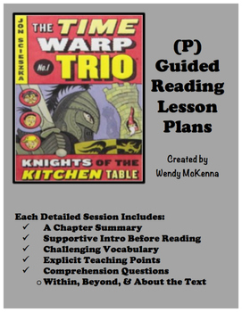 Level P Guided Reading Lesson Plans: Time Warp Trio Knight