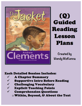 Level Q Guided Reading Lesson Plans: The Jacket