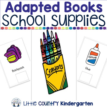 Leveled Adapted Books: School Supplies
