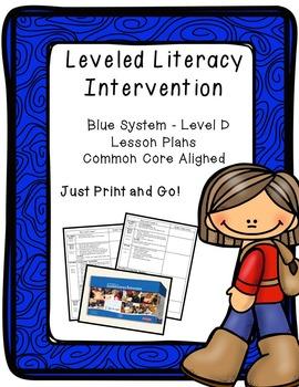 Leveled Literacy Intervention (LLI): Blue Level D - Lesson