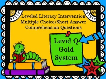 Leveled Literacy Intervention LLI Multiple Choice Short An
