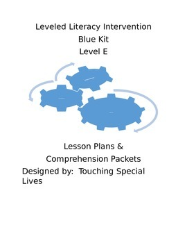 Leveled Literacy Intervention blue Level E Lesson Plans &