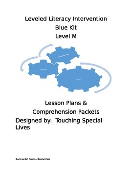 Leveled Literacy Intervention-blue Level M Lesson Plans an