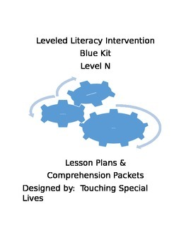 Leveled Literacy Intervention blue Level N with 28 compreh