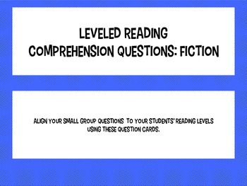 Leveled Reading Comprehension Questions: Fiction
