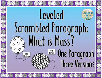 Leveled Scrambled Paragraph: What is Mass?  {One Paragraph