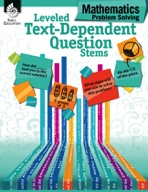 Leveled Text-Dependent Question Stems: Mathematics Problem