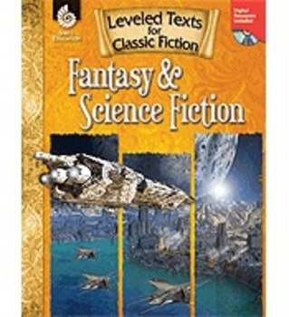Leveled Texts for Classic Fiction: Fantasy and Science Fic