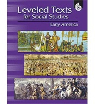 Leveled Texts for Social Studies: Early America (Physical Book)