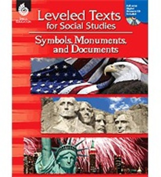 Leveled Texts for Social Studies: Symbols, Monuments, and