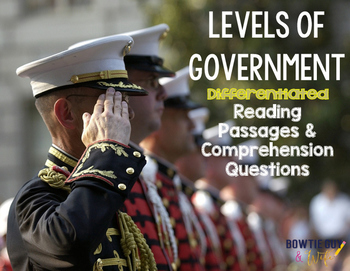 Levels of Government {Differentiated Reading Passages & Qu
