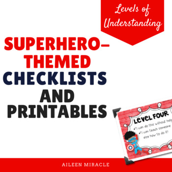 Levels of Understanding Checklist and Printables {Superher