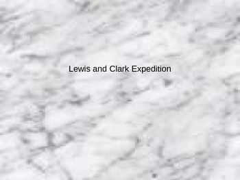 Lewis and Clark Expedition PowerPoint