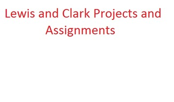 Lewis and Clark Projects and Assignments