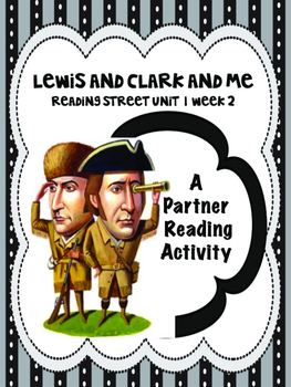 Lewis and Clark and Me  Partner Read  Reading Street 4th grade