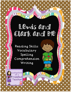 Lewis and Clark and Me Reading Packet (Scott Foresman Read