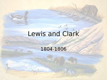 Lewis and Clark power point
