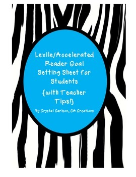 Lexile and Accelerated Reader Goal Setting Sheet for Students