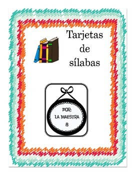 Leyendo Sílabas (syllable cards) COMPLETE SET