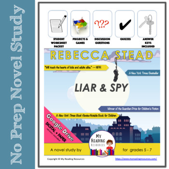 Liar & Spy by Rebecca Stead Novel Study