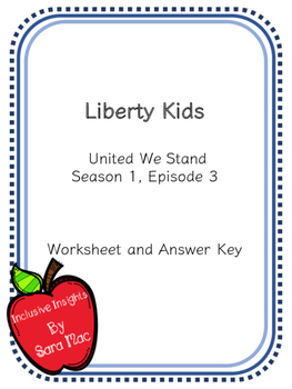 Liberty Kids: United We Stand Worksheet/ Movie Guide