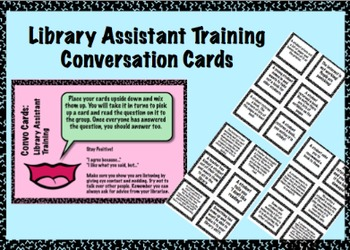 Library Assistant Training Conversation Cards - Elementary