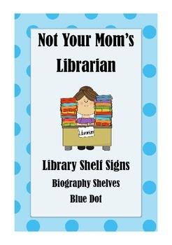 Library Shelf Signs - Biography - Blue Dot