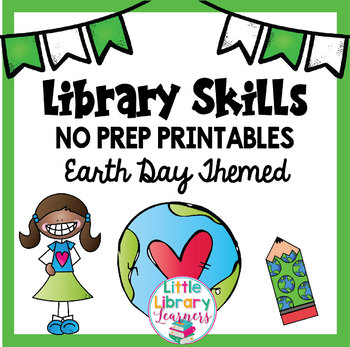 Library Skills No Prep Printables Earth Day