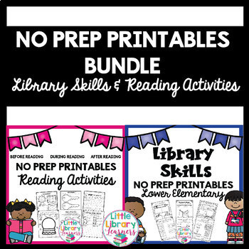 Library and Reading Activities NO PREP printables BUNDLE