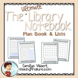 Ultimate Library Notebook: Plan Book & Lists