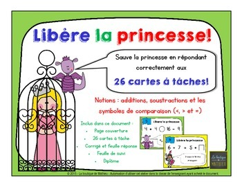 Libère la princesse! (26 cartes à tâche) [+,-,Comparaisons