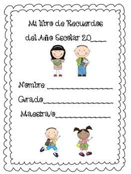 Libro del Ano Escolar -End of School year Memory book Spanish