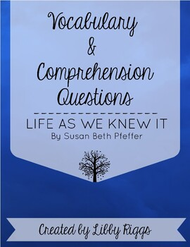 NEW! Life As We Knew It *Comprehension Questions, Vocabula